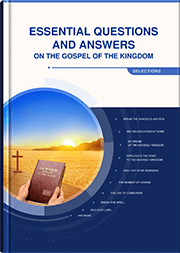 Classic Questions and Answers on the Gospel of the Kingdom (Selections)