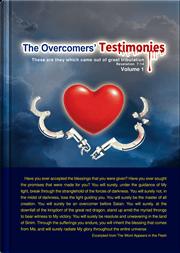 The Overcomers' Testimonies(Volume I)